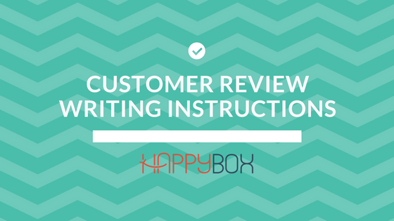 Customer Review Writing Instructions