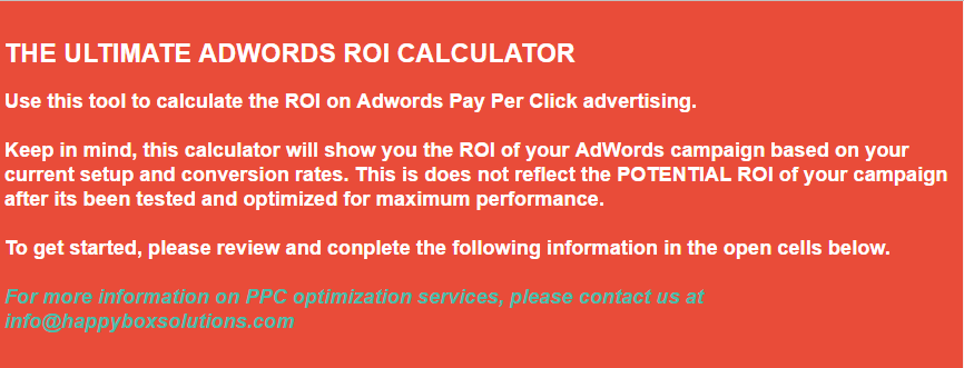 Pay Per Click ROI Calculator | Happy Box