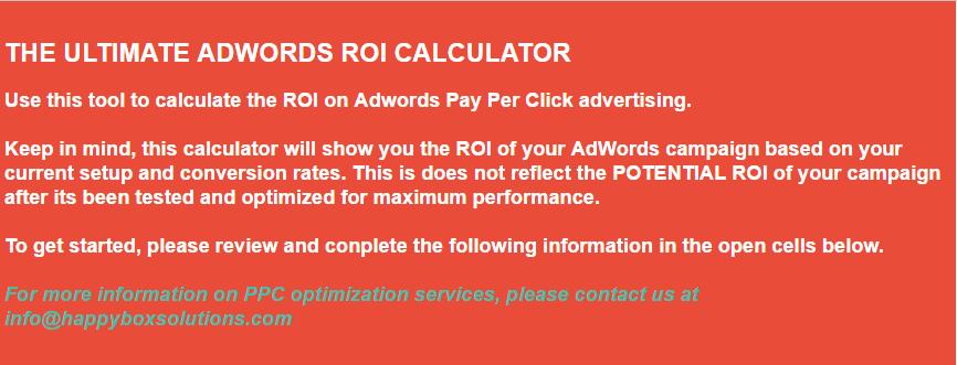 Pay Per Click ROI Calculator | Happy Box
